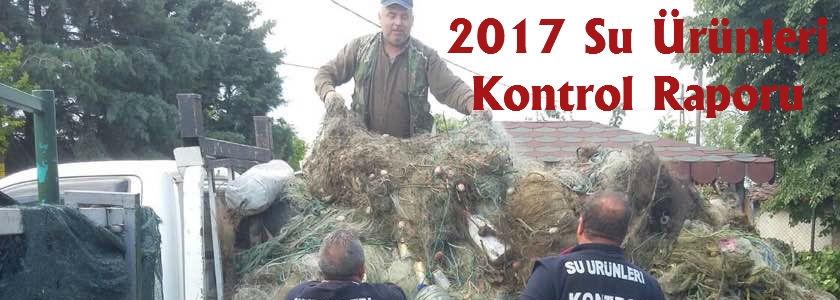 2017 Yılı Su Ürünleri Avcılık Denetimleri İstatistikleri