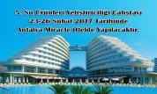 5. Su Ürünleri Yetiştiricilik Çalıştayı 2017
